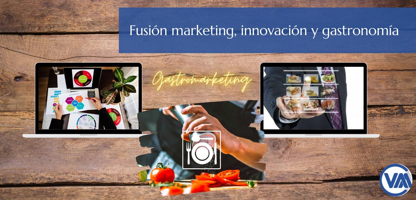 Marketing, Innovación y Gastronomía