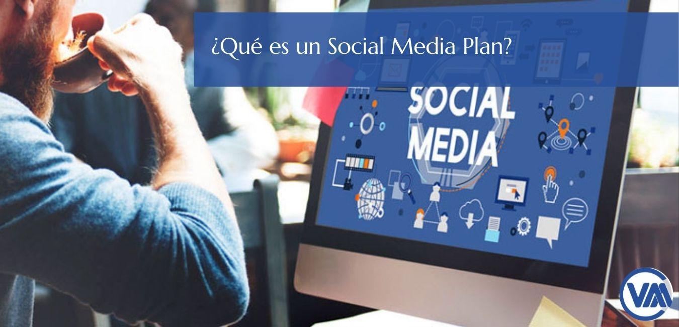 ¿Qué es un Social Media Plan?