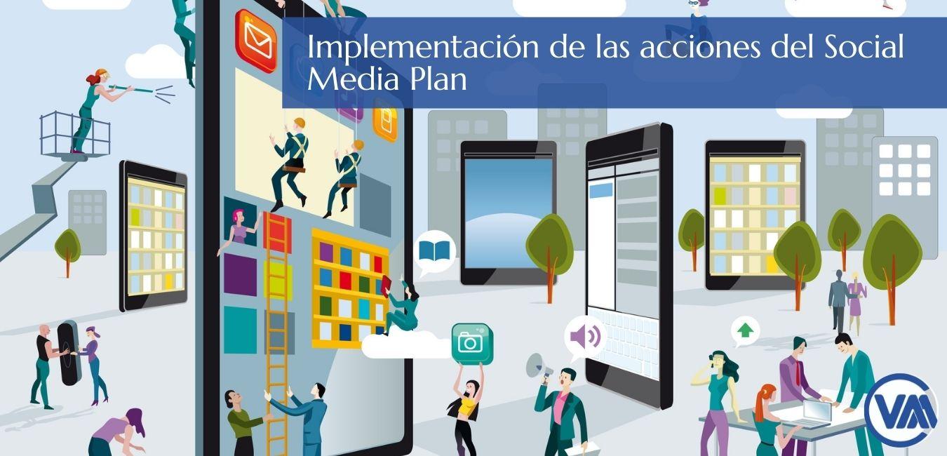Implementación de las acciones del Social Media Plan